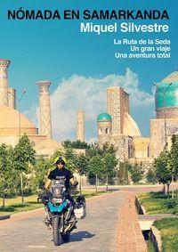 Nomada En Samarkanda - Miquel Silvestre