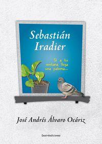 Sebastian Iradier - Jose Andres Alvaro Ocariz