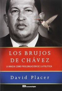 BRUJOS DE CHAVEZ, LOS