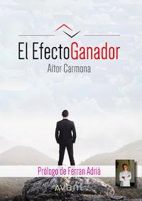 El efecto ganador - Aitor Carmona