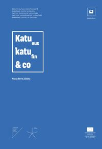 katu, katu & co - in varietate concordia 2016 - Marga Berra Zubieta