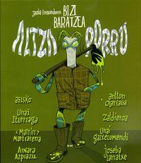 BIZI BARATZEA - ALTZA PORRU