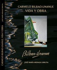 CARMELO BILBAO-UNANUE - VIDA Y OBRA
