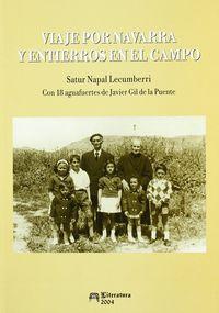 Viaje Por Navarra Y Entierros En El Campo - Saturnino Napal Lecumberri