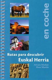 Rutas Para Descubrir E. H. En Coche - Ibon Martin / Alvaro Muñoz