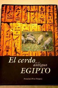 CERDO EN EL ANTIGUO EGIPTO, EL