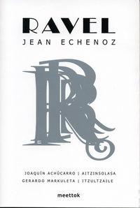 ravel - Jean Echenoz