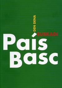 PAIS BASC / EUSKADI - DEN DENA