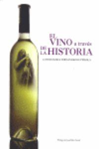 VINO A TRAVES DE LA HISTORIA, EL