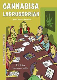 CANNABISA LARRUGORRIAN