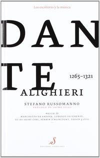 DANTE ALIGHIERI (1265-1321) Y LA MUSICA (CD+LIBRO) * S. RUSSOMANNO
