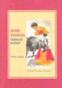 JOSE TOMAS - TORERO DE SILENCIO