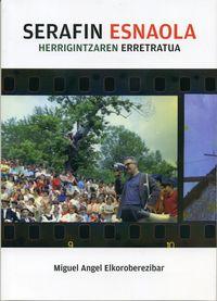 SERAFIN ESNAOLA - HERRIGINTZAREN ERRETRATUA