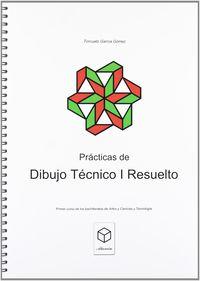 PRACTICAS DE DIBUJO TECNICO I ESO - RESUELTO