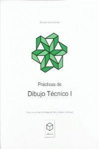 BACH - PRACTICAS DE DIBUJO TECNICO I