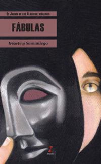 Fabulas De Iriarte Y Samaniego - Tomas De Iriarte / Felix Maria De Samaniego