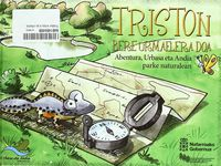 TRISTON VIAJA A SU CHARCA = TRISTON BERE URMELERA DOA