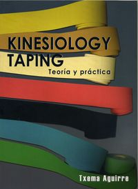 KINESIOLOGY TAPING - TEORIA Y PRACTICA