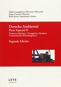 Derecho Ambiental - Parte Especial Ii - I.  Lasagabaster  /  [ET. AL]