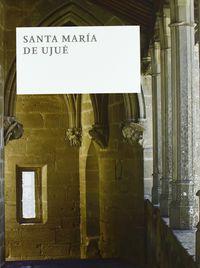 Santa Maria De Ujue - Aa. Vv.