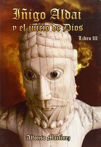 IÑIGO ALDAI Y EL JUICIO DE DIOS
