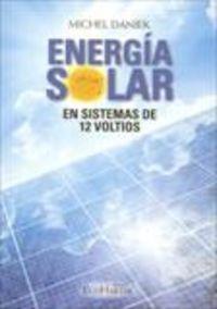 ENERGIA SOLAR EN SISTEMAS DE 12 VOLTIOS