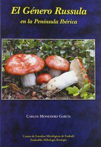 El genero russula en la peninsula iberica - Carlos Monedero Garcia