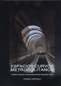 ESPACIOS CURVOS METROPOLITANOS