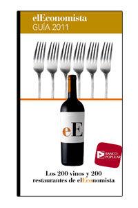 Los 200 vinos y 200 restaurantes de el economista - Ana Marcos / Maria Paz Ivison