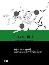 EUSKAL HIRIA - REFLEXIONES SOBRE LA CIUDAD Y LAS CIUDADES VASCAS