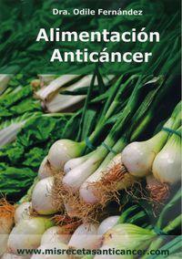 Alimentacion Anticancer - Odile Fernandez Martinez