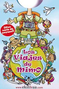VIAJES DE MIMO, LOS