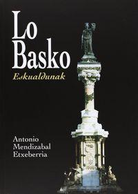 Lo Basko - Euskaldunak - Antonio Mendizabal Etxeberria