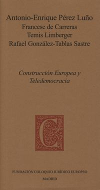 CONSTRUCCION EUROPEA Y TELEDEMOCRACIA