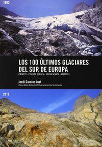 100 ULTIMOS GLACIARES DEL SUR DE EUROPA, LOS