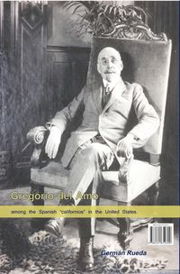 GREGORIO DEL AMO - UN ESPAÑOL EN ESTADOS UNIDOS - MAGNATE DEL PETROLEO Y MECENAS (ED. BILINGUE)