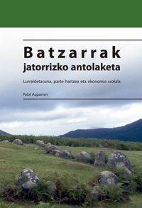 BATZARRAK JATORRIZKO ANTOLAKETA - EKONOMIA SOZIALA, LURRALDETASUNA ETA PARTEHARTZEA