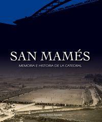 SAN MAMES - MEMORIA E HISTORIA DE LA CATEDRAL