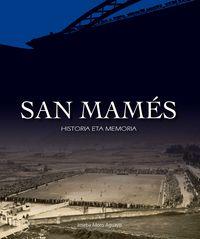 San Mames - Historia Eta Memoria - Joseba Moro Aguayo