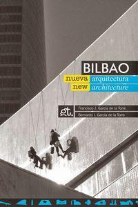 bilbao nueva arquitectura = bilbao new architecture - Fco. J. Garcia De La Torre