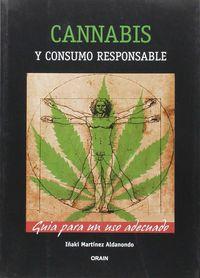 CANNABIS Y CONSUMO RESPONSABLE - GUIA PARA UN USO ADECUADO