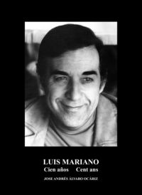 LUIS MARIANO - CIEN AÑOS = CENT ANS