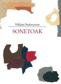 Willliam Shakespeare - Sonetoak. Zeru Horren Infernuak (+2 Audio-Cd) - William Shakespeare / Juan Garzia / Joxan Goikoetxea / Koldobika Jauregi
