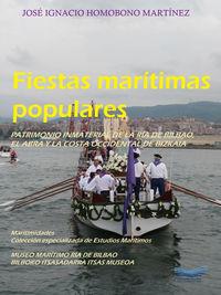 FIESTAS MARITIMAS POPULARES - PATRIMONIO INMATERIAL DE LA RIA DE BILBAO, EL ABRA Y LA COSTA OCCIDENTAL DE BIZKAIA