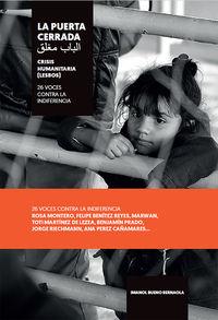 PUERTA CERRADA, LA - CRISIS HUMANITARIA (LESBOS) - 26 VOCES CONTRA LA INDIFERENCIA
