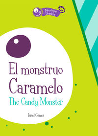 MONSTRUO CARAMELO, EL / CANDY MONSTER, THE