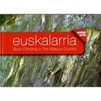 (2 ED) EUSKALARRIA - SPORT CLIMBING IN THE BASQUE COUNTRY