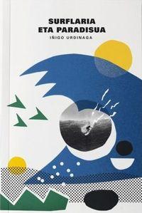 Surflaria Eta Paradisua - Iñigo Urdinaga