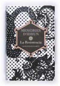 MEMORIES D'IDHUN I - LA RESISTENCIA