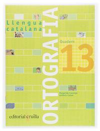 QUADERN LLENGUA CATALANA ORTOGRAFIA 13 (2006)